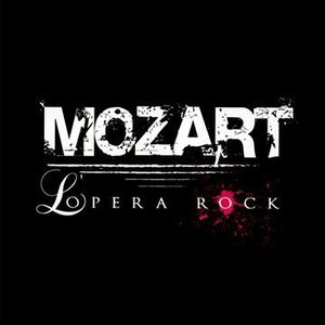Image for 'Mozart l'Opera Rock'
