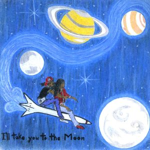 Image for 'I'll Take You To the Moon'
