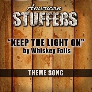 Image pour 'Keep The Light On ( Theme Song From American Stuffers)'