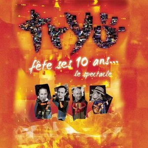 Image for 'Tryo fête ses 10 ans .. .Le spectacle'