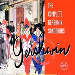 Image for 'The Complete Gershwin Songbooks'