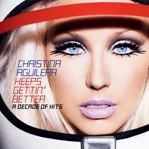 Image for 'Keeps Gettin' Better: A Decade Of Hits (International Edition)'