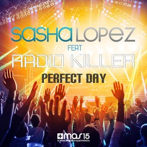 Image for 'Perfect Day (feat. Radio Killer)'