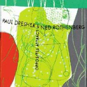 Image for 'Paul Dresher/Ned Rothenberg - Opposites Attract'