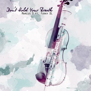 Image for 'Don't Hold Ya Breath'