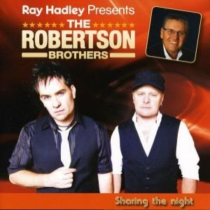 Imagem de 'Ray Hadley Presents: The Robertson Brothers - Sharing The Night'