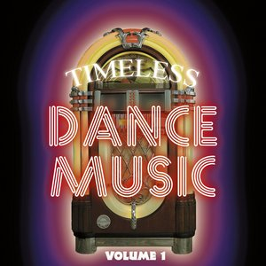 Image for 'Timeless Dance Music Vol 1'
