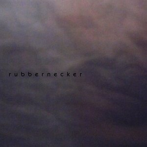 Image for 'rubbernecker'