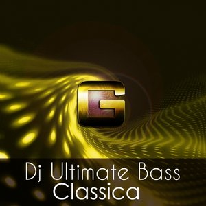 Image for 'Dj Ultimate Bass - Classica (OriginalMix)'