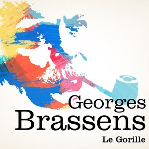 Image for 'Georges Brassens : Le Gorille'