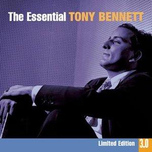 Bild für 'The Essential Tony Bennett 3.0'