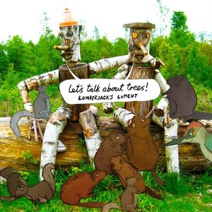 Image for 'Lumberjack's Lament'