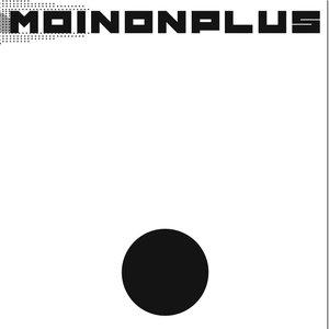 Bild för 'MoiNonPlus'
