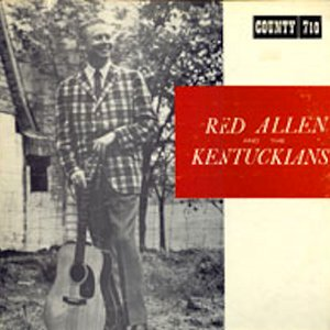 Image for 'Red Allen & the Kentuckians'
