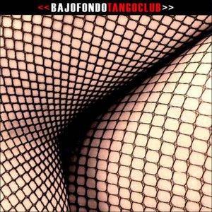 Bild für 'Bajofondo Tango Club'