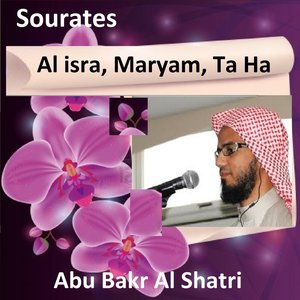 Image for 'Sourates Al Isra, Maryam, Ta Ha (Quran - Coran - Islam)'