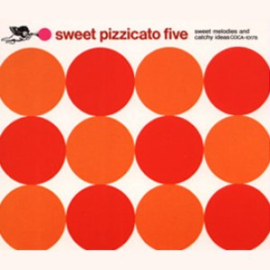 Image for 'Sweet Pizzicato Five'