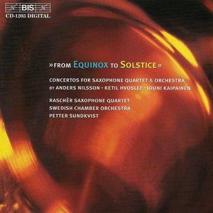 Immagine per 'Nilsson / Hvoslef / Kaipainen: Concertos for Saxophone Quartet and Orchestra'