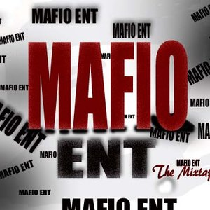 Image for 'Mafio Ent: The Mixtape'
