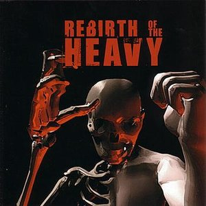 Image for 'Rebirth of the Heavy'