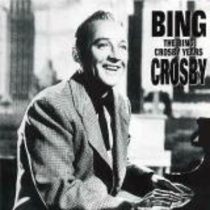 Image for 'The Bing Crosby Years'