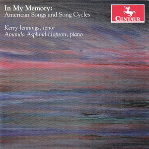Image for 'In My Memory: American Songs and Song Cycles'