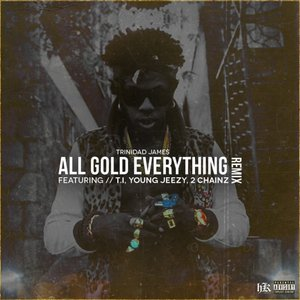 Image for 'All Gold Everything (Remix)'