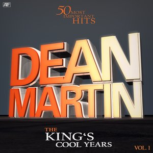 Image for 'The Kings's Cool Years, Vol. 1 (Dino's 50 Most Important Hits)'