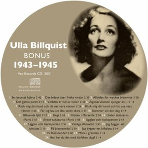 Image for 'Den Kompletta Ulla Billquist 1943-1945 (Bonus)'