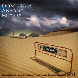 Image for 'Don't Trust Anyone But Us'