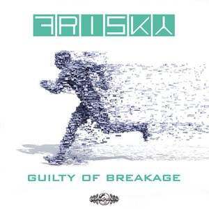Image for 'Guilty of Breakage'