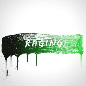 Image for 'Raging'