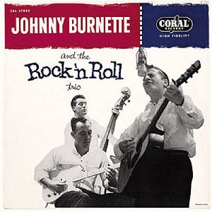 Image for 'Johnny Burnette and the Rock'n'Roll Trio'