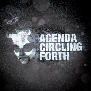 Image for 'Agenda Circling Forth'