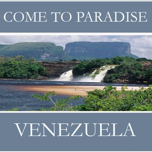 Image for 'Come to Venezuela'