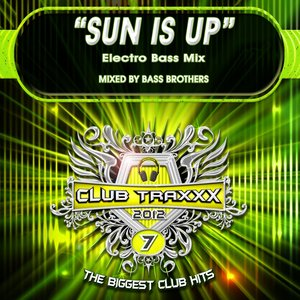 Image for 'Sun Is Up (Electro Bass Mix)'