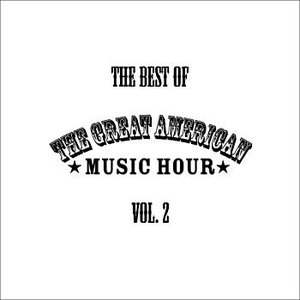 Bild för 'The Best of the Great American Music Hour Vol. 2'