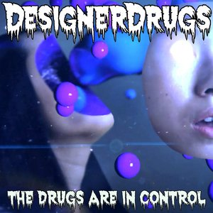 Image for 'The Drugs Are In Control'