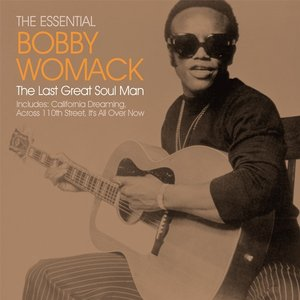 Image for 'The Essential Bobby Womack - The Last Great Soul Man'