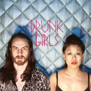 Image for 'Drunk Girls'