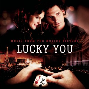 Image for 'Lucky You - Music From The Motion Picture'