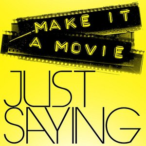 Image for 'Make It a Movie'
