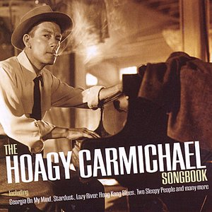 Image for 'The Hoagy Carmichael Songbook'