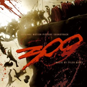 Immagine per '300 (Original Motion Picture Soundtrack)'