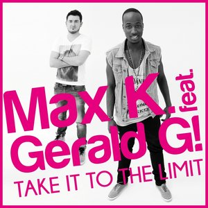 Image for 'Take It to the Limit (feat. Gerald G!)'