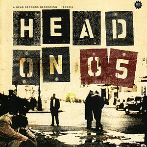 Image for 'Head On 05'