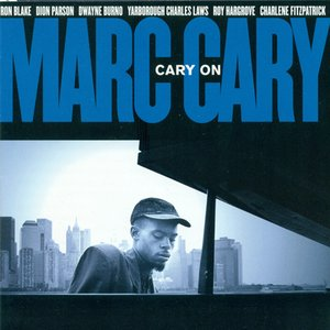 Image for 'Cary, Marc: Cary On'