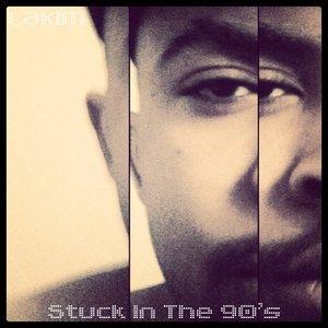 Image for '#StuckInThe90s'