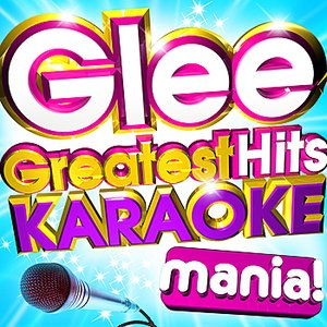Bild für 'Glee Greatest Hits Karaoke Mania! - Classic singalong hits from the World's No.1 entertainment series'