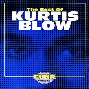 Image for 'The Best Of Kurtis Blow'